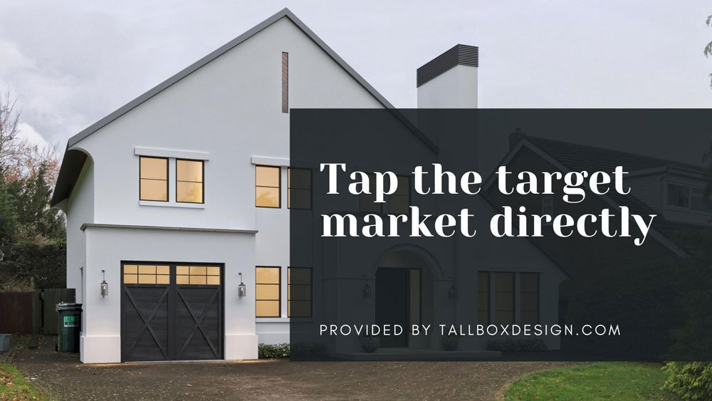 Tap-the-target-market-directly