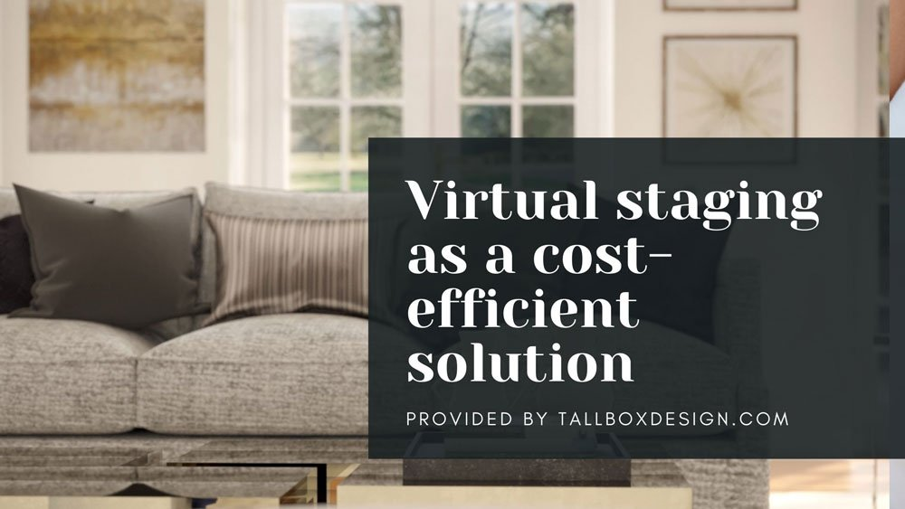 Virtual-staging-cost-efficient-solution