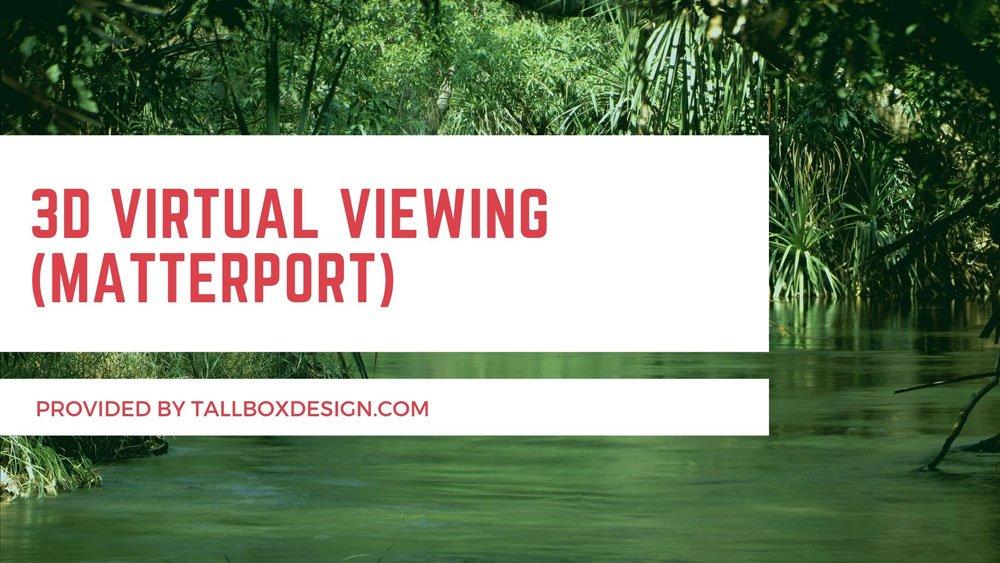 3D Virtual Viewing (Matterport)