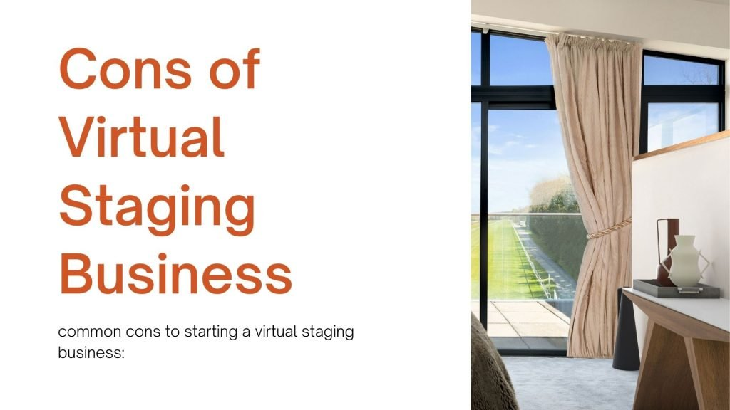 cons of virtual staging business