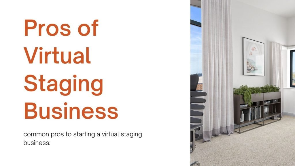 pros of virtual staging business