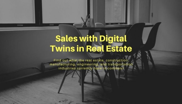 Digital Twins in Real Estate – Re-Discover Sales