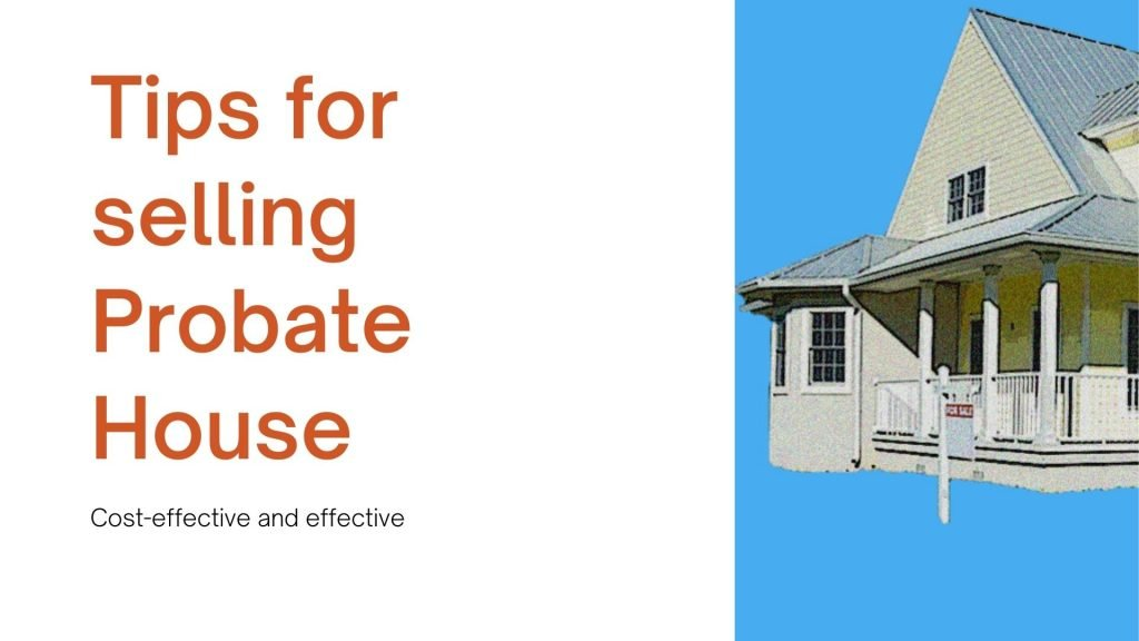 Selling Probate House