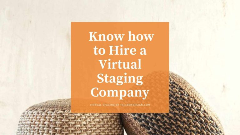 What You Need to Know to Hire a Virtual Staging Company
