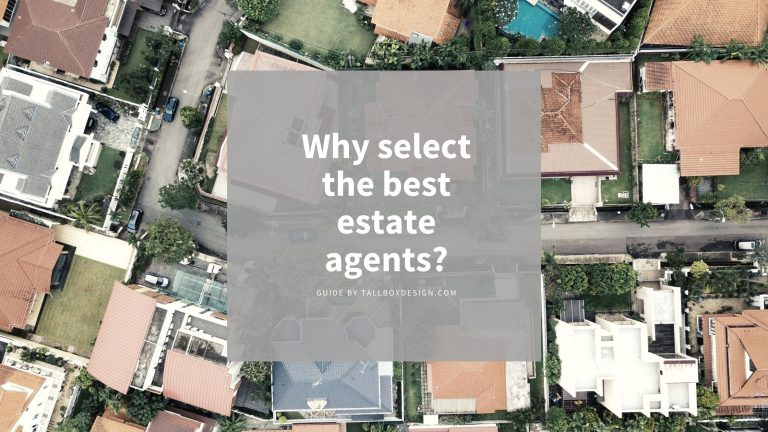 Why select the best estate agents?